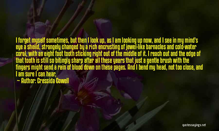 I Am Not Changed Quotes By Cressida Cowell