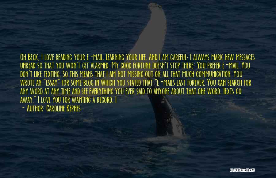 I Am Not Crazy Quotes By Caroline Kepnes