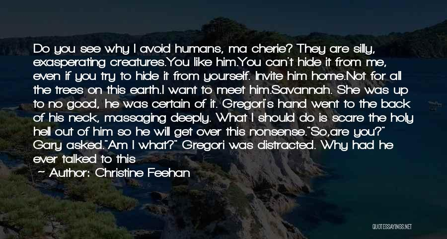 I Am Not Crazy Quotes By Christine Feehan