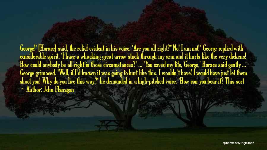 I Am Not Crazy Quotes By John Flanagan