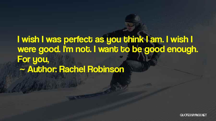 I Am Not Crazy Quotes By Rachel Robinson