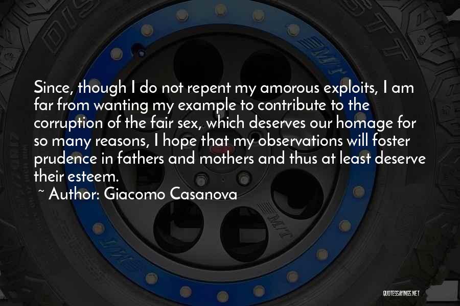 I Am Not Fair Quotes By Giacomo Casanova