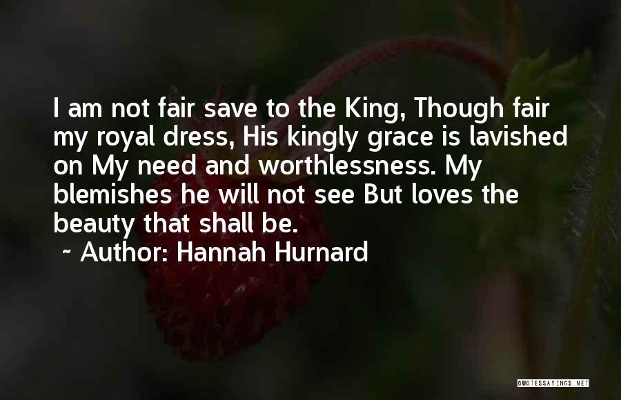 I Am Not Fair Quotes By Hannah Hurnard