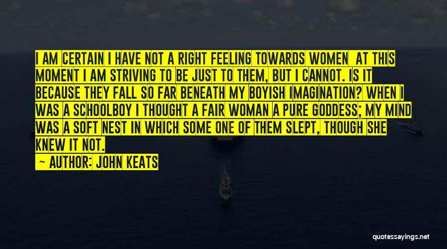 I Am Not Fair Quotes By John Keats