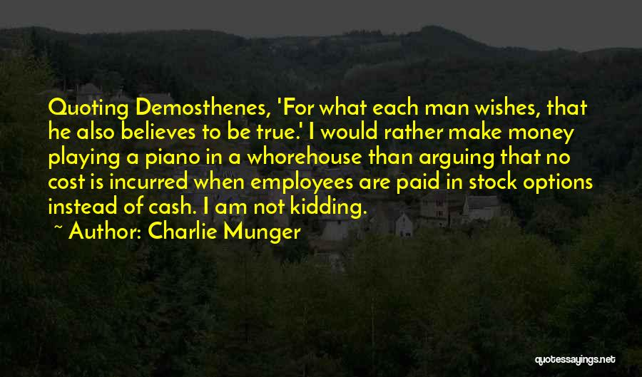 I Am Not Kidding Quotes By Charlie Munger