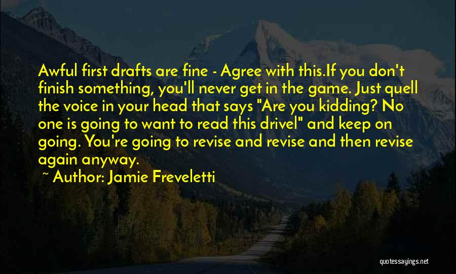 I Am Not Kidding Quotes By Jamie Freveletti