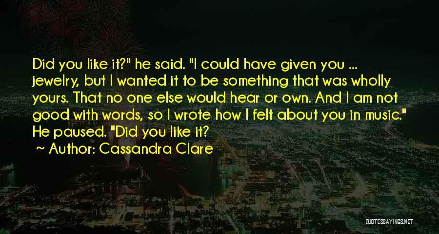 I Am Not Princess Quotes By Cassandra Clare