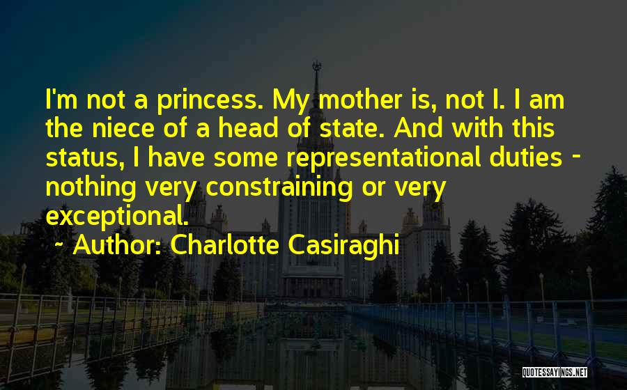 I Am Not Princess Quotes By Charlotte Casiraghi