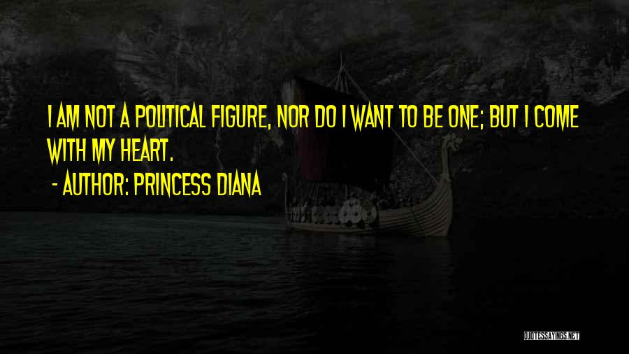 I Am Not Princess Quotes By Princess Diana