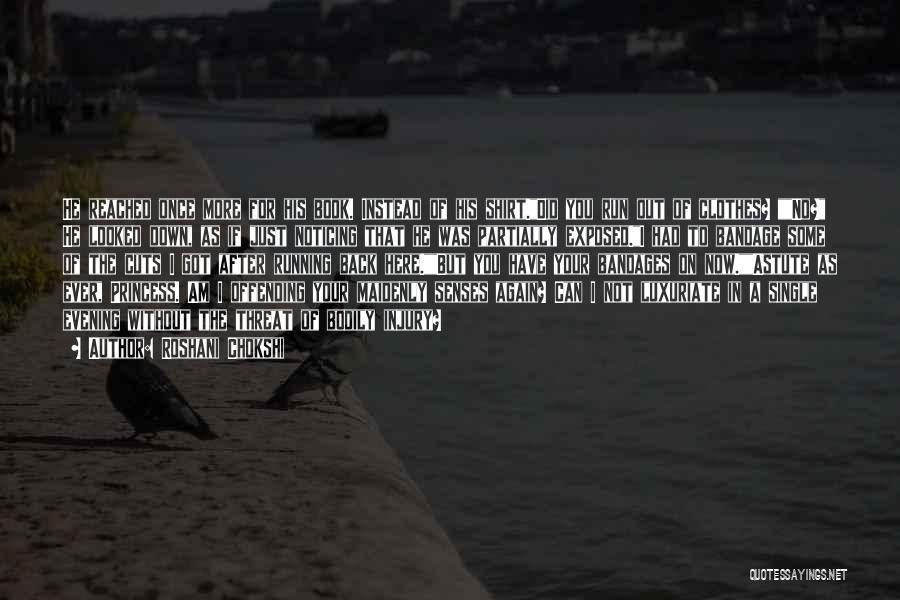 I Am Not Princess Quotes By Roshani Chokshi