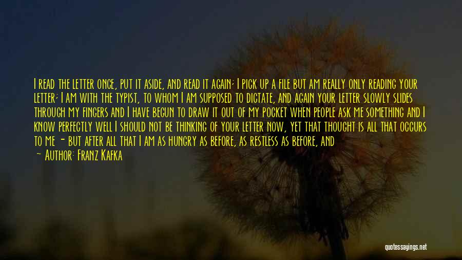I Am Only A Man Quotes By Franz Kafka
