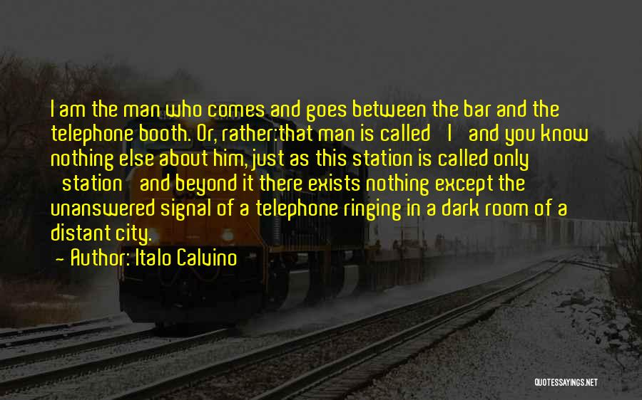 I Am Only A Man Quotes By Italo Calvino