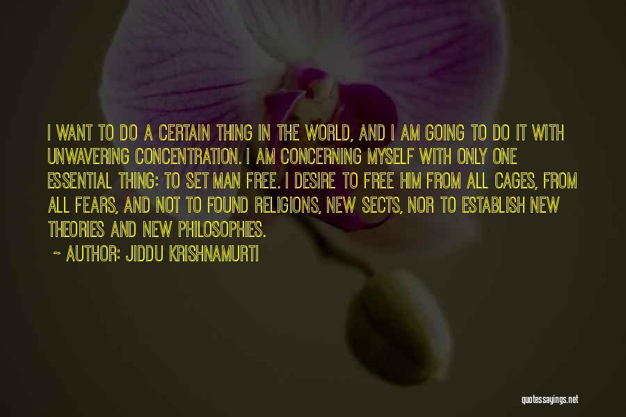 I Am Only A Man Quotes By Jiddu Krishnamurti
