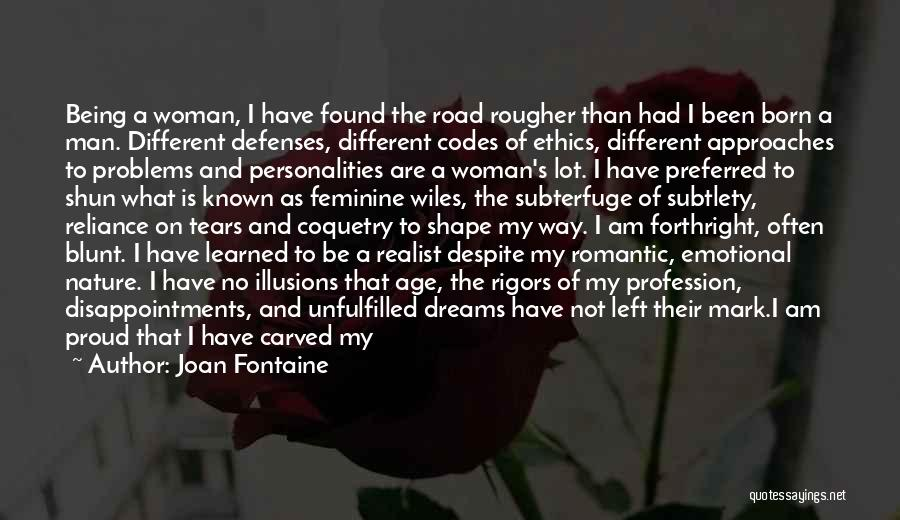 I Am Only A Man Quotes By Joan Fontaine