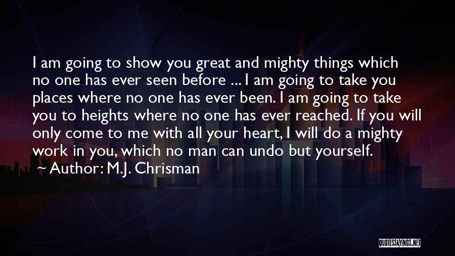 I Am Only A Man Quotes By M.J. Chrisman