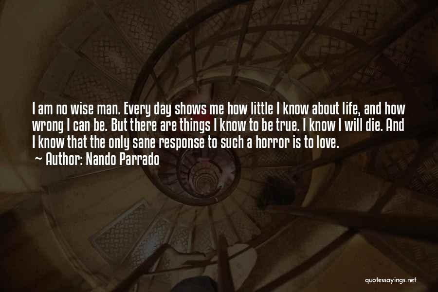 I Am Only A Man Quotes By Nando Parrado
