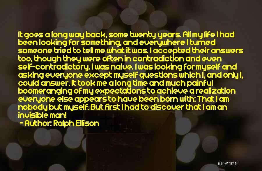 I Am Only A Man Quotes By Ralph Ellison