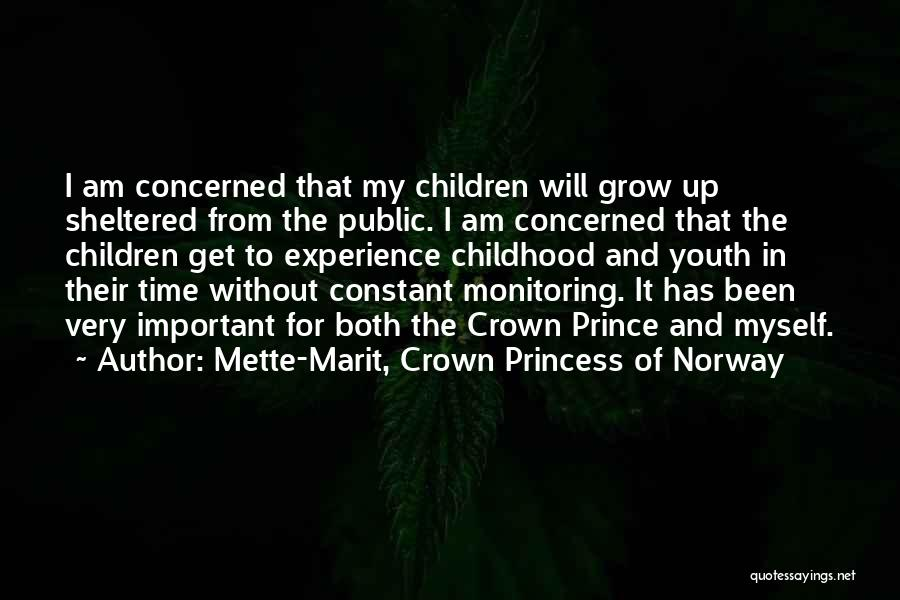 I Am Princess Quotes By Mette-Marit, Crown Princess Of Norway