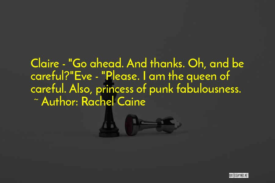 I Am Princess Quotes By Rachel Caine