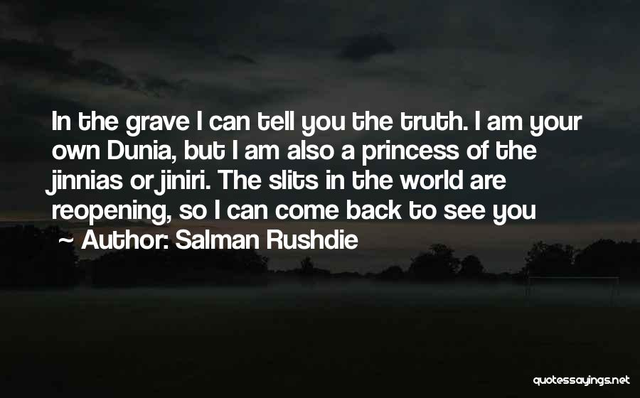I Am Princess Quotes By Salman Rushdie