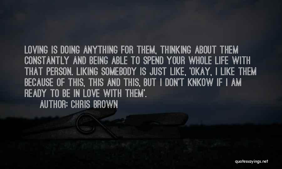 I Am Ready For Anything Quotes By Chris Brown
