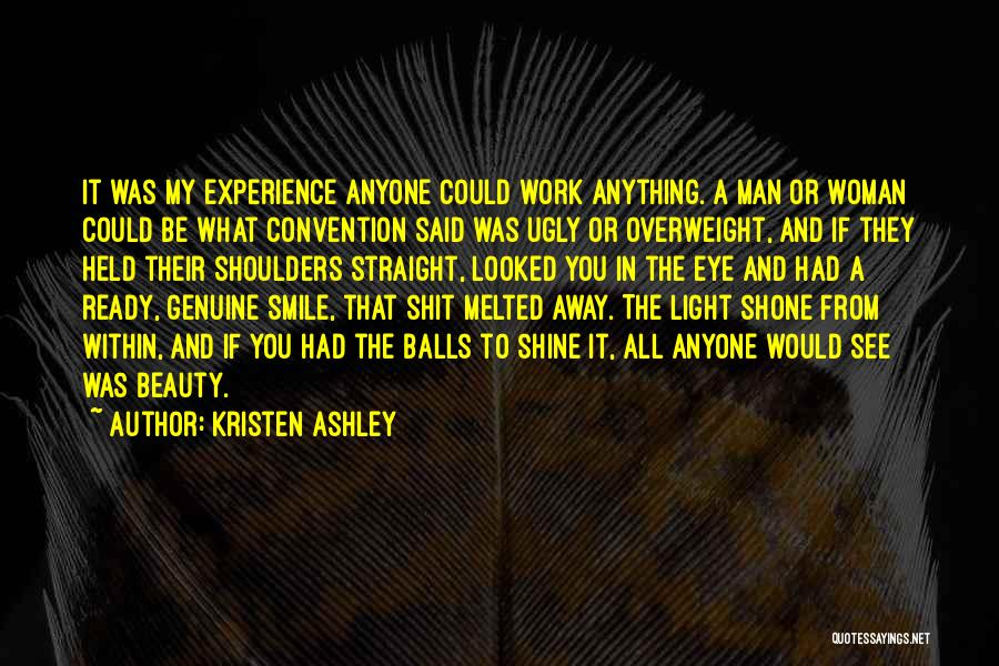 I Am Ready For Anything Quotes By Kristen Ashley