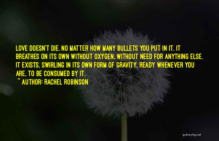 I Am Ready For Anything Quotes By Rachel Robinson