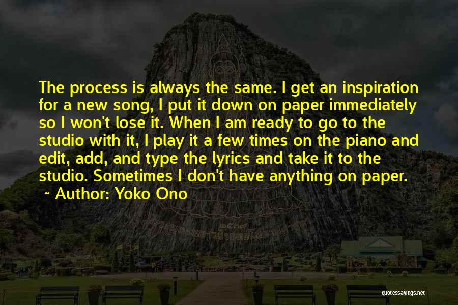 I Am Ready For Anything Quotes By Yoko Ono