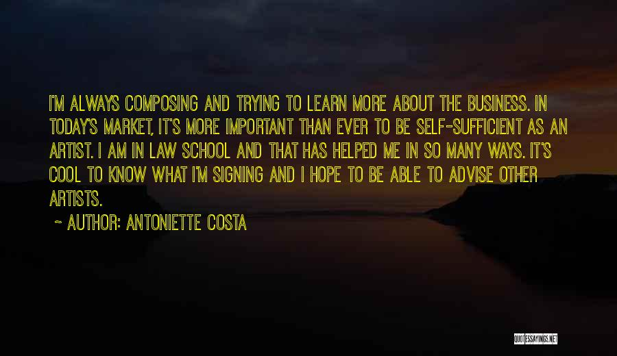 I Am Self Sufficient Quotes By Antoniette Costa