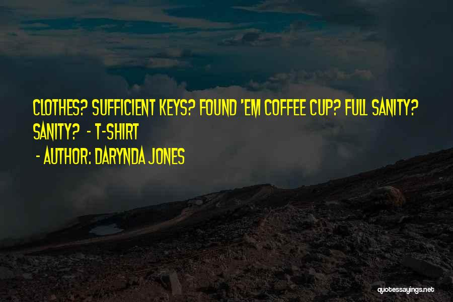 I Am Self Sufficient Quotes By Darynda Jones