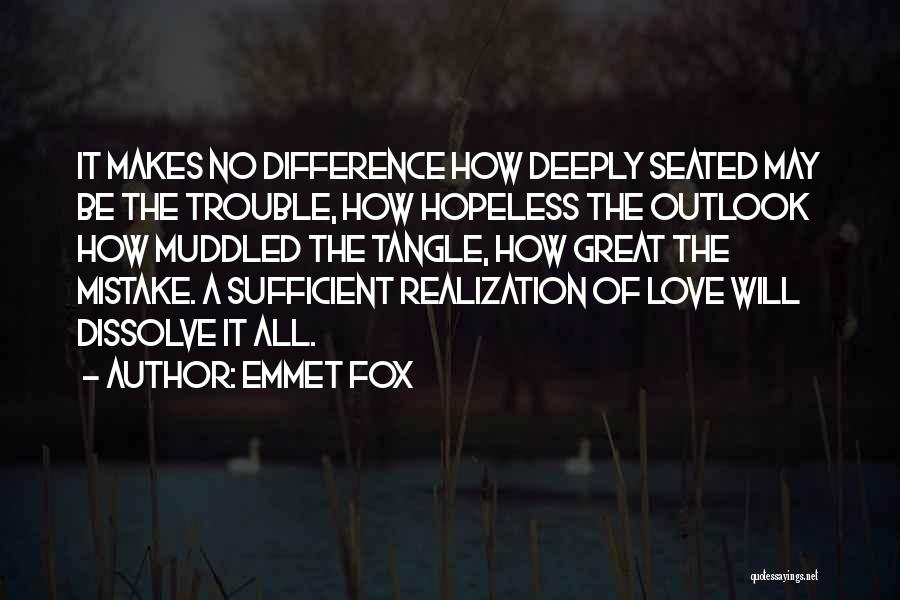 I Am Self Sufficient Quotes By Emmet Fox