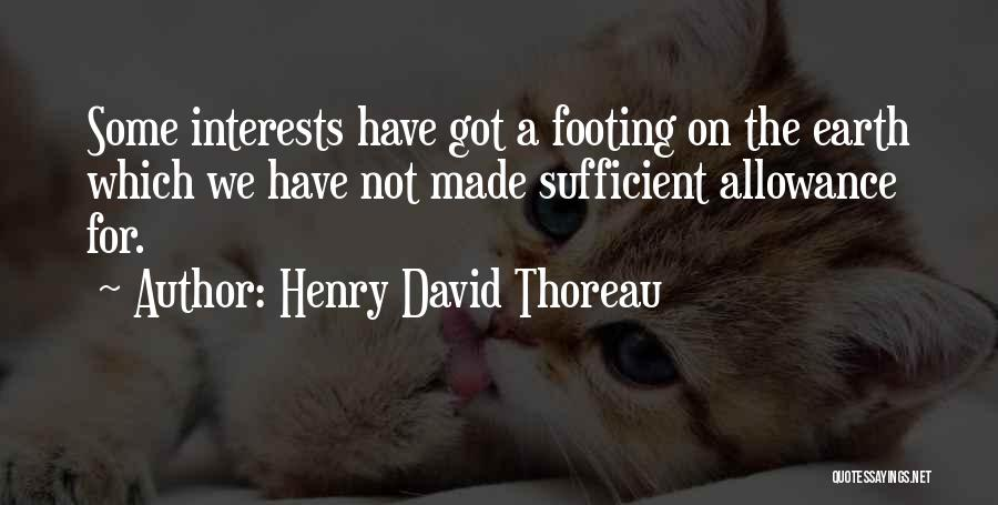 I Am Self Sufficient Quotes By Henry David Thoreau