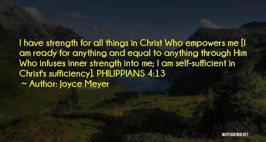 I Am Self Sufficient Quotes By Joyce Meyer