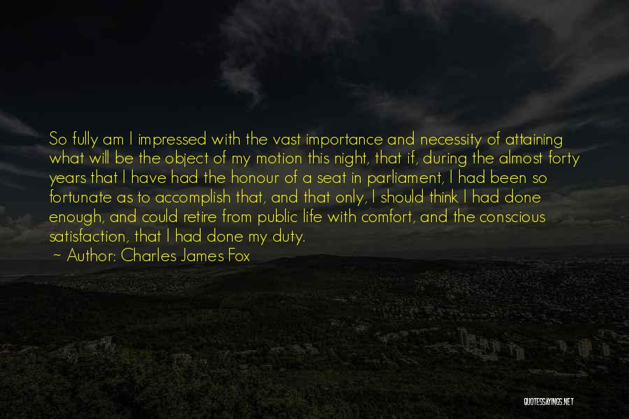 I Am So Fortunate Quotes By Charles James Fox