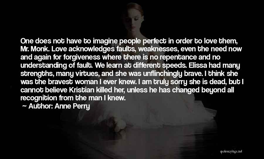 I Am Sorry Love Quotes By Anne Perry