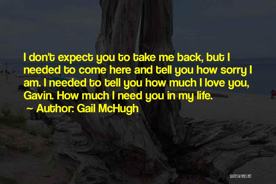 I Am Sorry Love Quotes By Gail McHugh