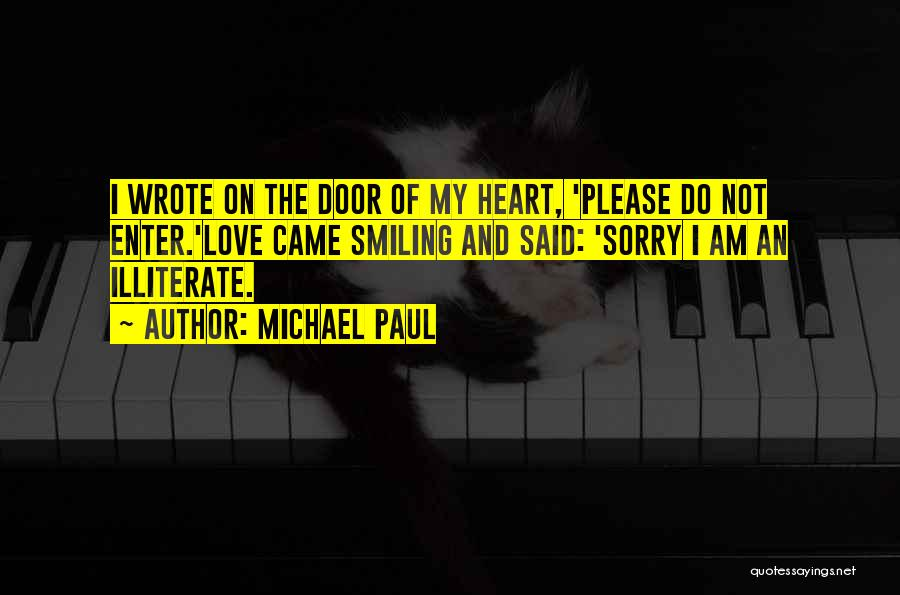 I Am Sorry Love Quotes By Michael Paul