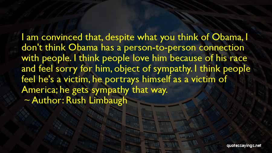 I Am Sorry Love Quotes By Rush Limbaugh