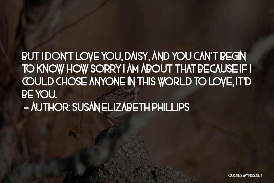I Am Sorry Love Quotes By Susan Elizabeth Phillips