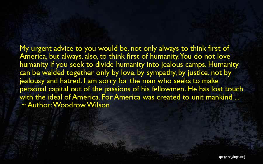 I Am Sorry Love Quotes By Woodrow Wilson