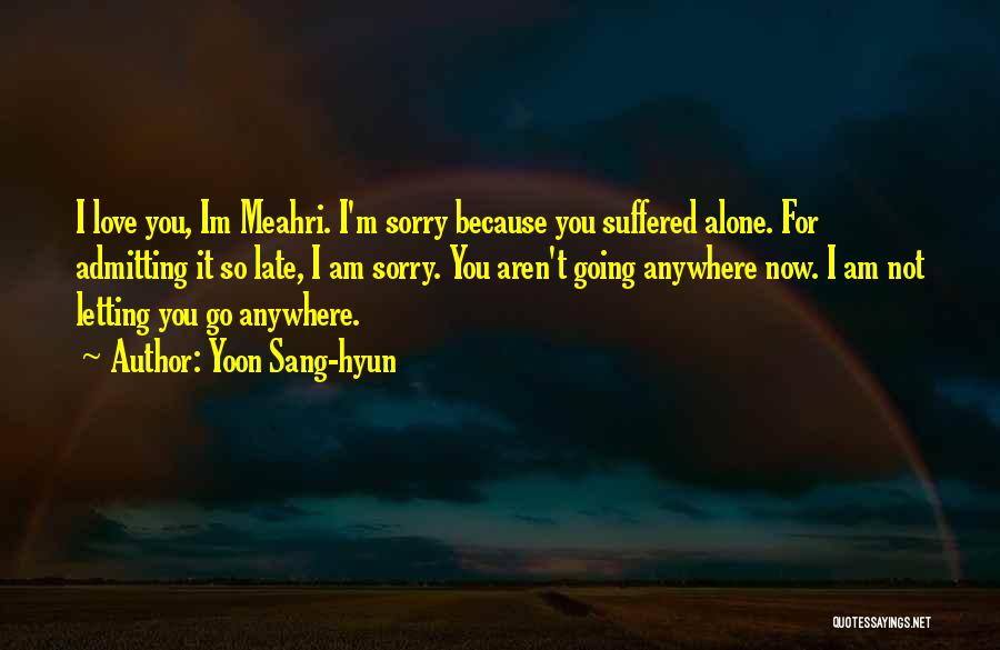 I Am Sorry Love Quotes By Yoon Sang-hyun
