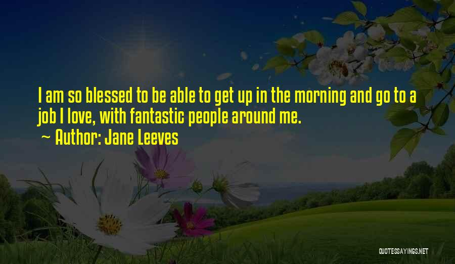 Top 58 I Am Still Blessed Quotes Sayings
