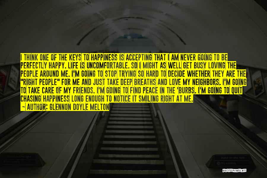 I Am Trying To Be Happy Quotes By Glennon Doyle Melton