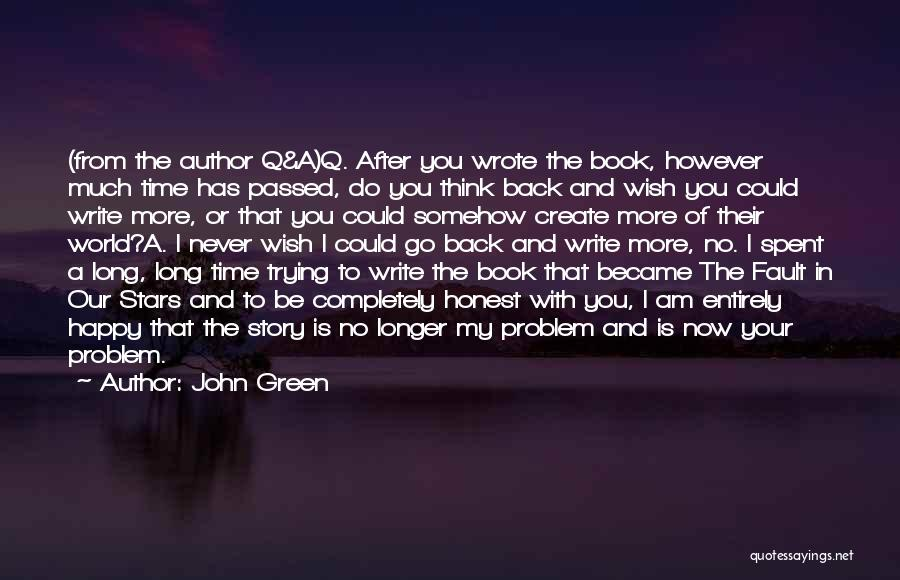 I Am Trying To Be Happy Quotes By John Green
