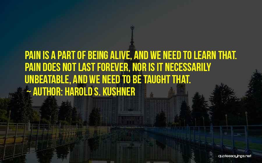 I Am Unbeatable Quotes By Harold S. Kushner