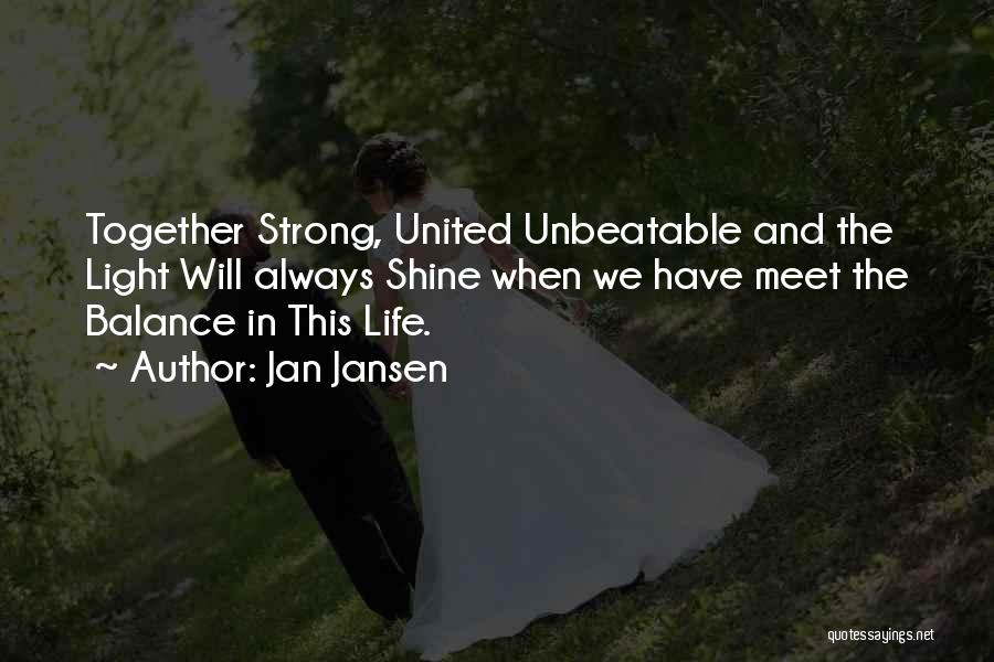 I Am Unbeatable Quotes By Jan Jansen