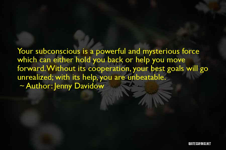 I Am Unbeatable Quotes By Jenny Davidow