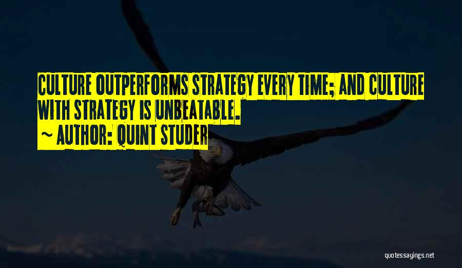 I Am Unbeatable Quotes By Quint Studer