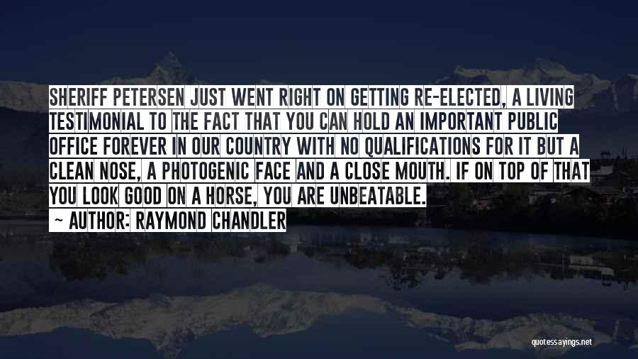 I Am Unbeatable Quotes By Raymond Chandler