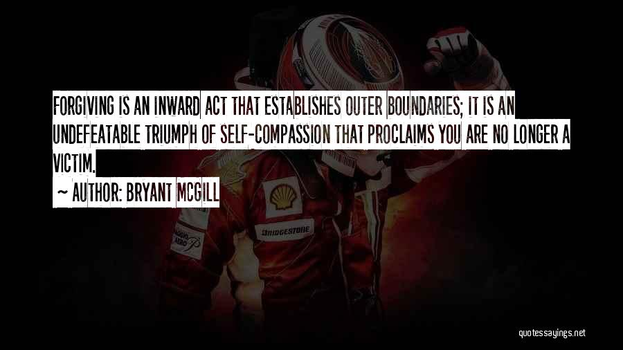 I Am Undefeatable Quotes By Bryant McGill